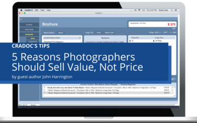 5 Reasons Photographers Should Sell Value, Not Price