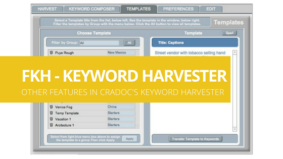 Cradoc fotoKeyword Harvester - other features in the photo keyword harvester