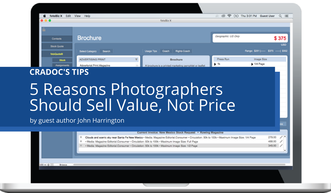 5 Reasons Photographers Should Sell Value Not Price - Cradoc fotosoftware - John Harrington